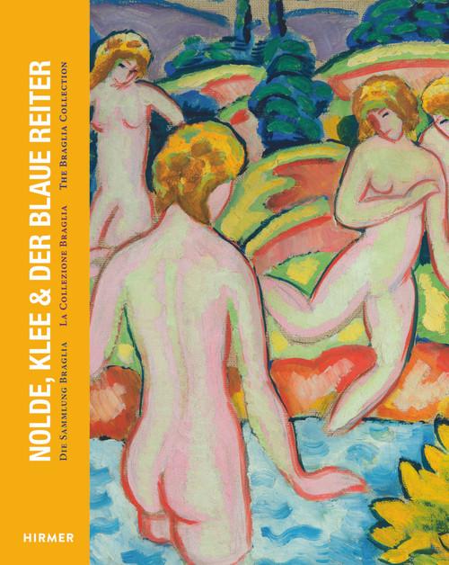 Nolde, Klee & Der Blaue Reiter: The Braglia Collection