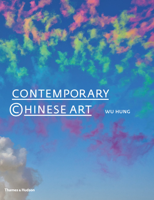 Contemporary Chinese Art: A History: 1970s-2000s