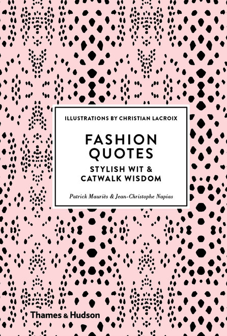 Fashion Quotes: Stylish Wit & Catwalk Wisdom