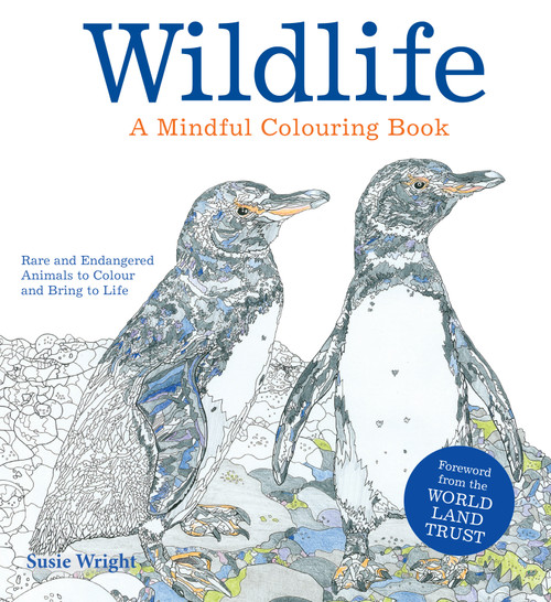 WILDLIFE: A Mindful Colouring Book: Rare and Endangered Animals to Colour and Create