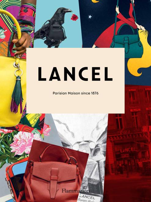 Lancel: Parisian Maison since 1876