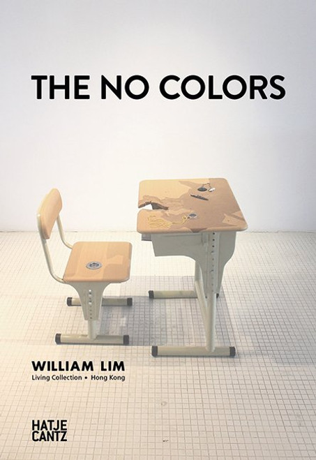 The No ColorsWilliam Lim: Living Collection in Hong Kong