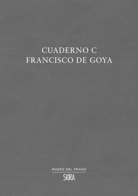 Cuaderno C: Francisco de Goya