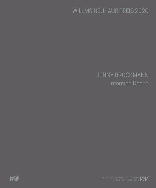 Jenny Brockmann (Bilingual edition): Informed Desire