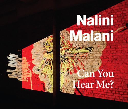 Nalini Malani: Can You Hear Me?