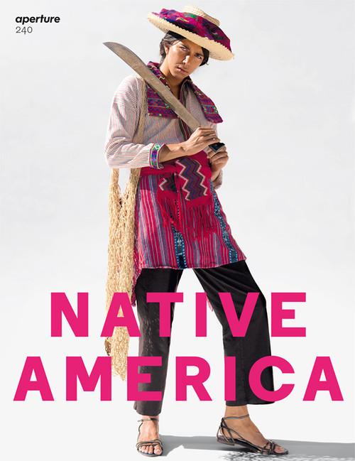 Aperture 240: Native America