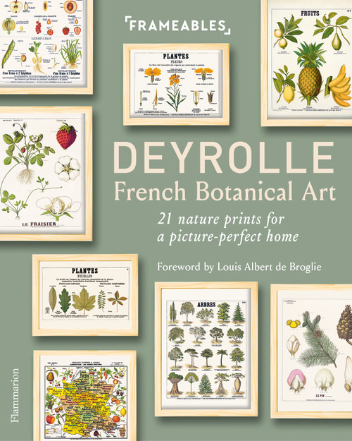 Deyrolle: French Botanical Art: 21 Nature Prints for a Picture-Perfect Home