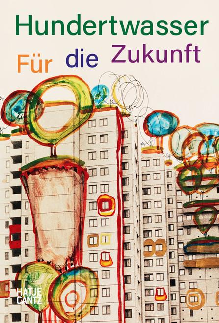 Hundertwasser (German edition): Fürdie Zukunft