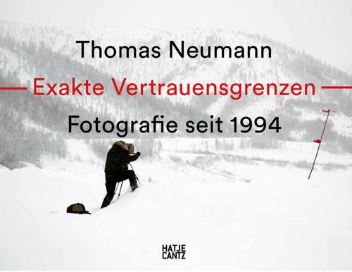 Thomas Neumann. Exakte Vertrauensgrenzen / Exact Confidence Limits Fotografie seit 1994 / Photography since 1994