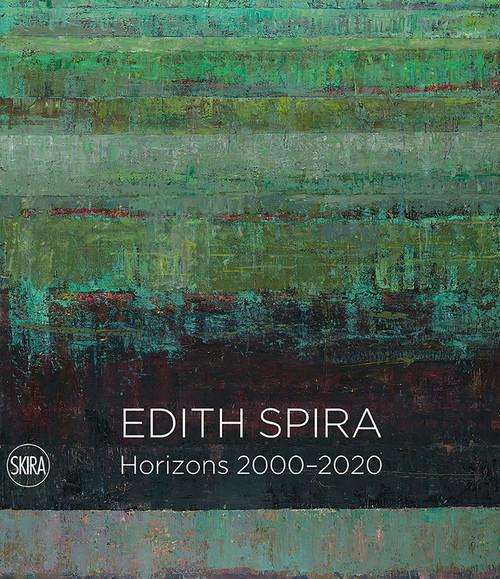Edith Spira: Horizons 2000 - 2020