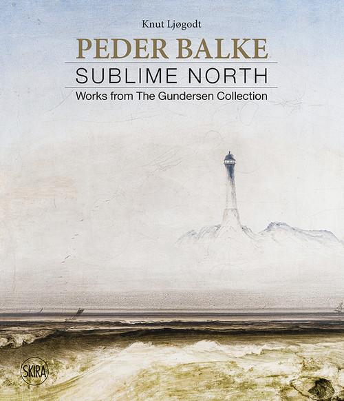 Peder Balke: Sublime North. Works from the Gundersen Collection