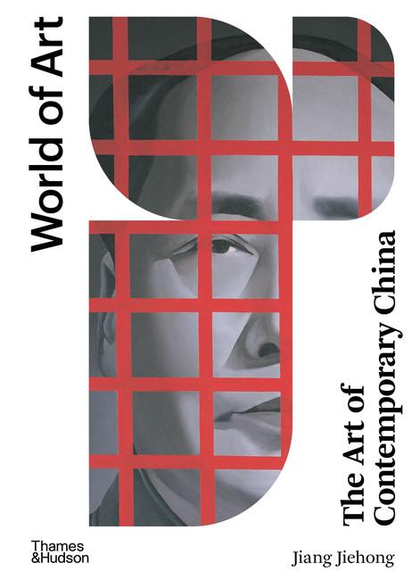 The Art of Contemporary China (World of Art)
