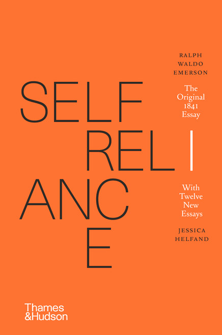Self-Reliance: The Original 1841 Essay