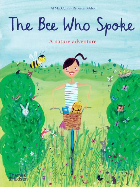 The Bee Who Spoke: A nature adventure