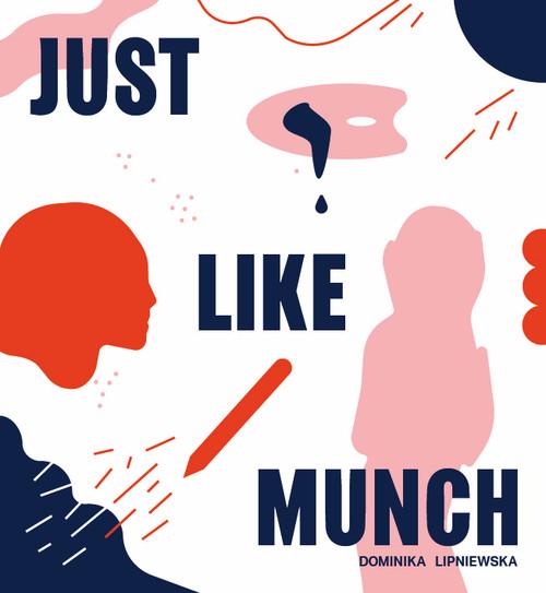 Just Like Munch