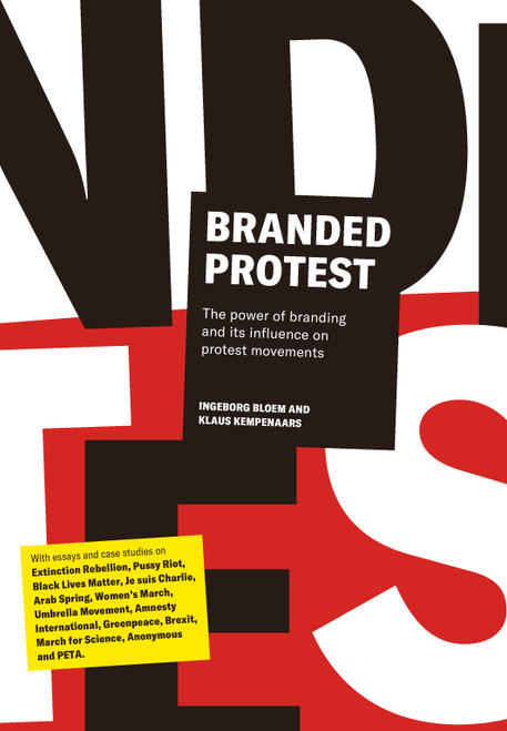 Branded Protest: The Power of Branding and its Influence on Protest Movements