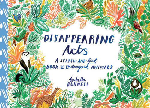 Disappearing Acts: A Search-and-Find Book of Endangered Animals