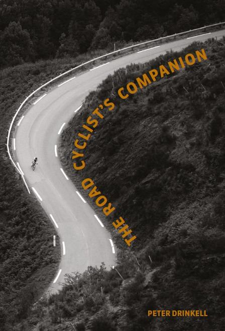 The Road Cyclist's Companion: Revised paperback edition