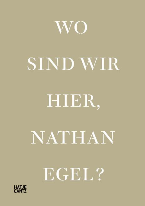 Wo Sind Wir Hier, Nathan Egel? (Bilingual edition)