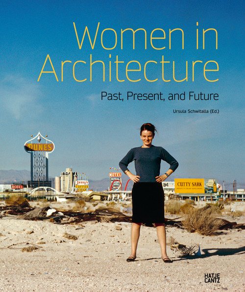 Women in Architecture: Past, Present, and Future