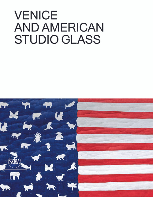 Venice and American Studio Glass