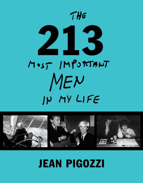 Jean Pigozzi: The 213 Most Important Men In My Life