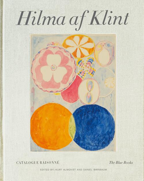 Hilma af Klint Catalogue Raisonné Volume III: The Blue Books (1906-1915)