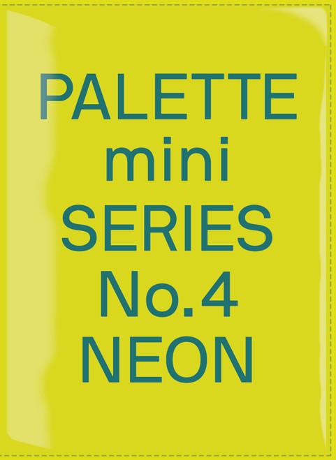 Palette Mini Series 04: Neon: New fluorescent graphics