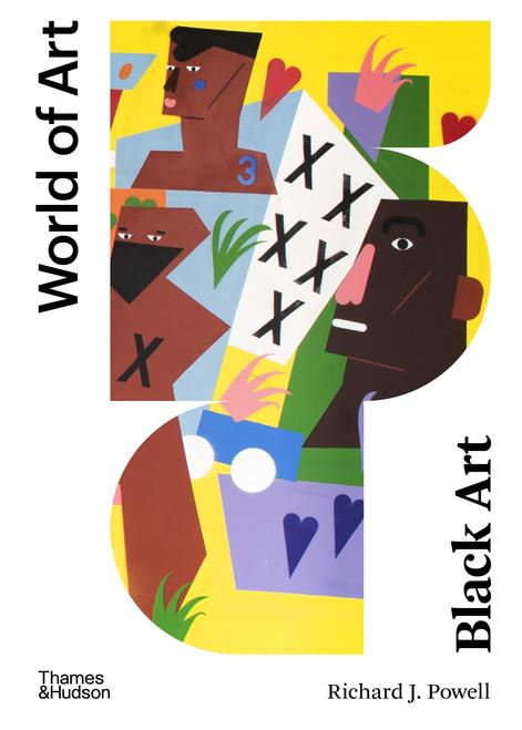 Black Art: A Cultural History (World of Art)