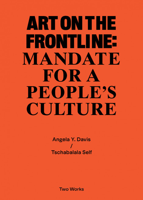 Art on the Frontline: Mandate for a People's Culture: Two Works Series Vol. 2