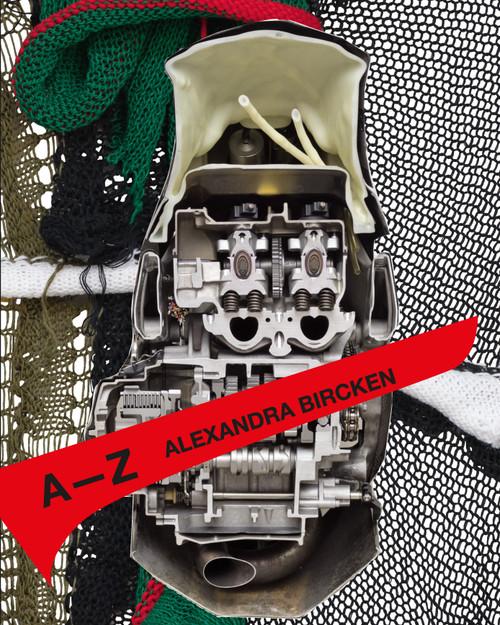Alexandra Bircken: A-Z