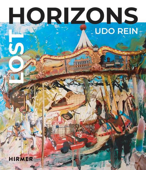 Lost Horizons: Udo Rein