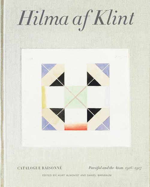 Hilma af Klint Catalogue Raisonné Volume IV: Parsifal and the Atom (1916-1917)