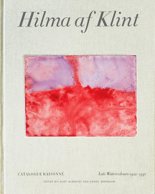 Hilma af Klint Catalogue Raisonné Volume VI: Late Watercolours (1922-1941)