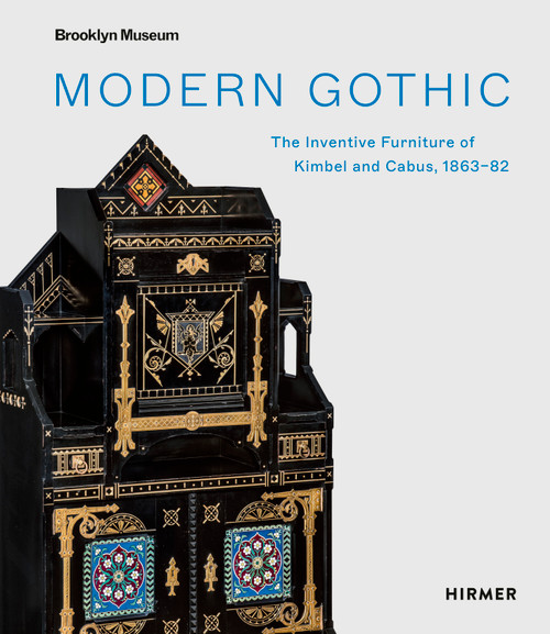 Modern Gothic: The Inventive Furniture of Kimbel and Cabus. 1863 – 1882