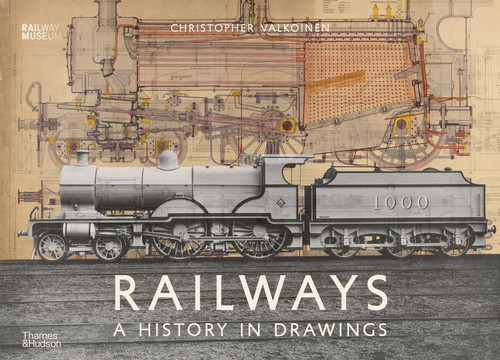 Railways: A History in Drawings