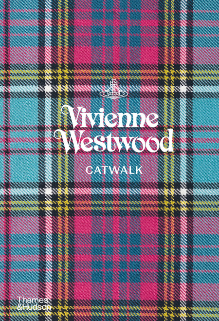 Vivienne Westwood Catwalk : The Complete Collections