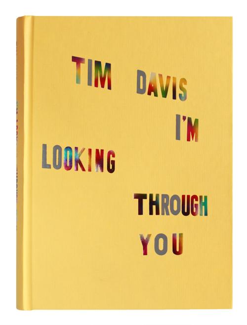 Tim Davis: I'm Looking Through You