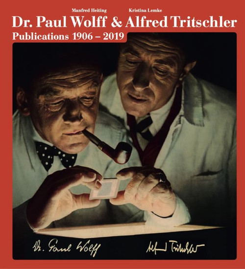 Dr. Paul Wolff & Alfred Tritschler. The Printed Images 1906 - 2019