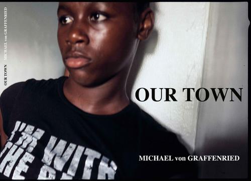 Michael von Graffenried: Our Town
