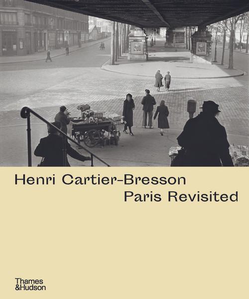Henri Cartier-Bresson: Paris Revisited