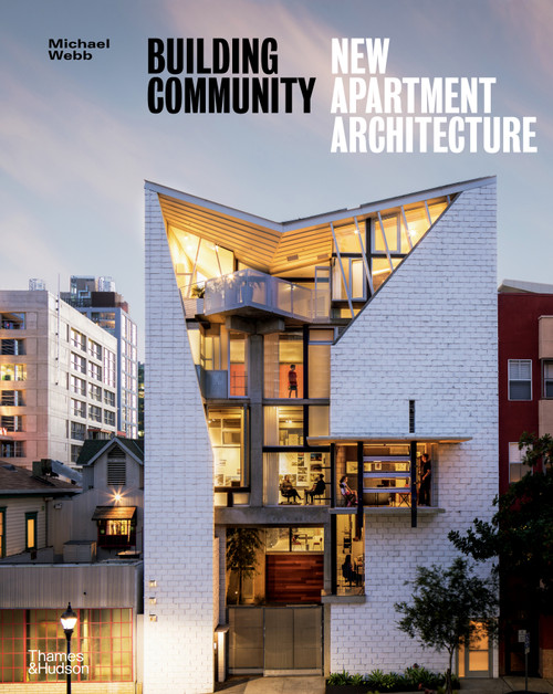 Building Community: New Apartment Architecture (Paperback edn.)