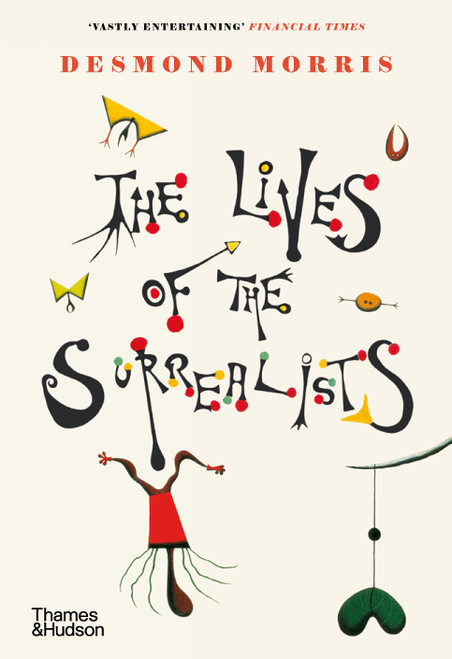 The Lives of the Surrealists (Paperback edn.)