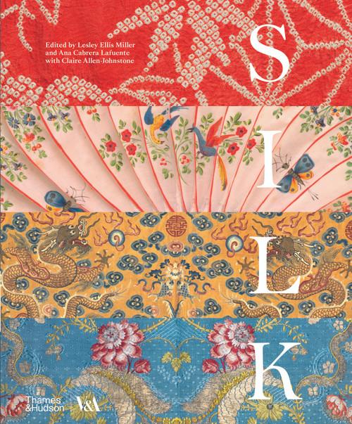 Silk: Fibre, Fabric and Fashion (Victoria and Albert Museum)