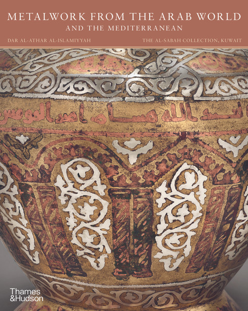 Metalwork from the Arab World and the Mediterranean