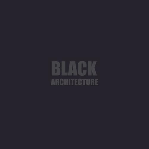 Black + Architecture