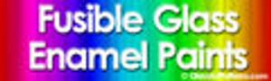 Fusible Glass Enamel Paints