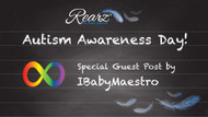 My Life with Autism - A peek into the life of IBabyMaestro
