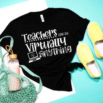 Teachers Can Do Virtually Anything Socially Distancing Unisex Tee