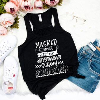 Masked & Ready for Anything School Counselor Socially Distancing Woman's Racerback Tank